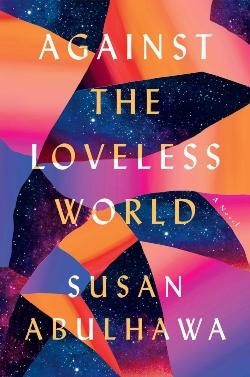AGAINST LOVELESS WORLD